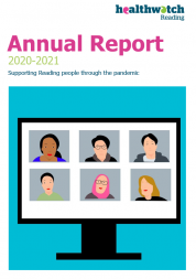 Front cover of Healthwatch Reading annual report 2020-21